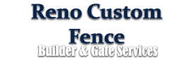 Reno Custom Fence Builder and Gate Services Logo